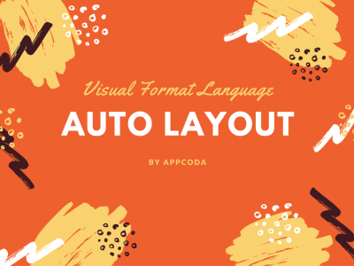 Working with Auto Layout Visual Format Language and Programmatically Creating Constraints